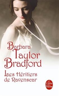 Les héritiers de Ravenscar - Barbara TaylorBradford
