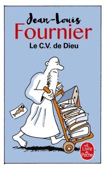 Le CV de Dieu - Jean-LouisFournier