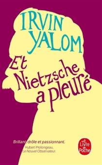 Et Nietzsche a pleuré - Irvin D.Yalom