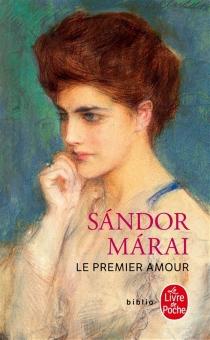 Le premier amour - SandorMarai