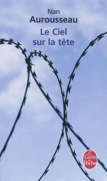 Le ciel sur la tête - NanAurousseau