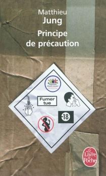 Principe de précaution - MatthieuJung