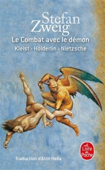 Le combat avec le démon - StefanZweig