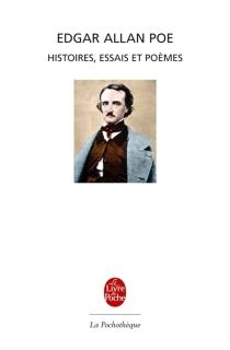 Histoires, essais et poèmes - Edgar AllanPoe