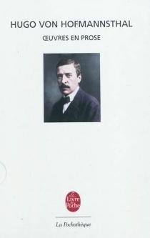 Oeuvres en prose - Hugo vonHofmannsthal