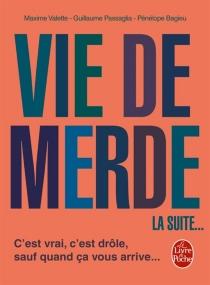 Vie de merde - GuillaumePassaglia