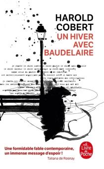 Un hiver avec Baudelaire - HaroldCobert
