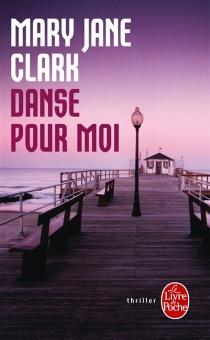 Danse pour moi - Mary JaneClark