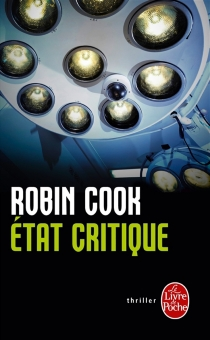 Etat critique - Robin Cook