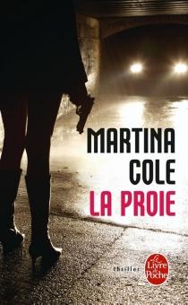 La proie - MartinaCole