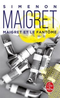 Maigret et le fantôme - GeorgesSimenon
