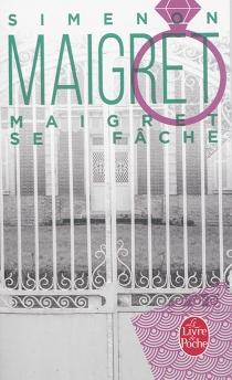 Maigret se fâche - GeorgesSimenon