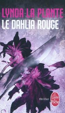 Le Dahlia rouge - LyndaLa Plante