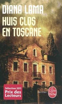 Huis clos en Toscane - DianaLama