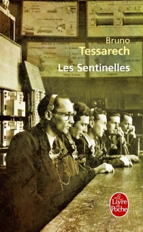 Les sentinelles - BrunoTessarech
