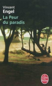 La peur du paradis - VincentEngel