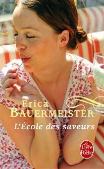 L'école des saveurs - EricaBauermeister