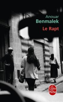 Le rapt - AnouarBenmalek