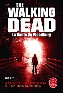 The walking dead - JayBonansinga
