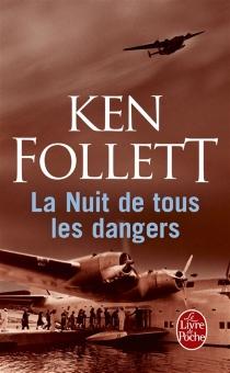 La nuit de tous les dangers - KenFollett