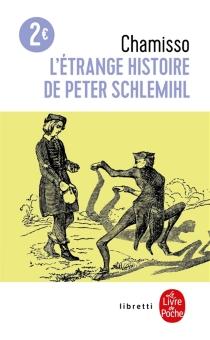 L'étrange histoire de Peter Schlemihl - Adelbert vonChamisso