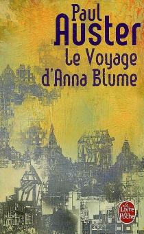 Le voyage d'Anna Blume| Suivi de Lecture de Claude Grimal -