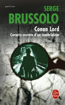 Conan Lord : carnets secrets d'un cambrioleur - SergeBrussolo