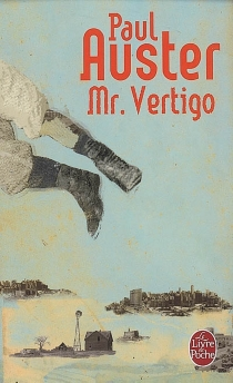 Mr Vertigo - Paul Auster