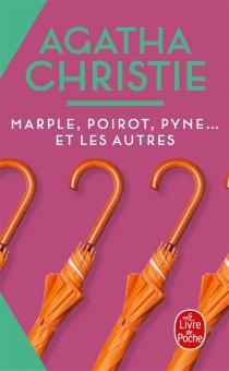 Marple, Poirot, Pyne... et les autres - AgathaChristie