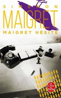 Maigret hésite - GeorgesSimenon