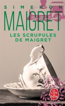 Les scrupules de Maigret - GeorgesSimenon
