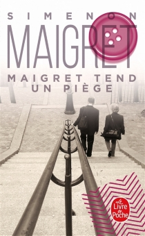 Maigret tend un piège - GeorgesSimenon