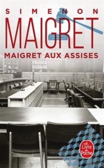 Maigret aux assises - GeorgesSimenon