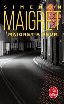 Maigret a peur - GeorgesSimenon