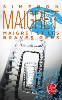 Maigret et les braves gens - GeorgesSimenon