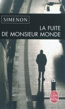 La fuite de Monsieur Monde - GeorgesSimenon
