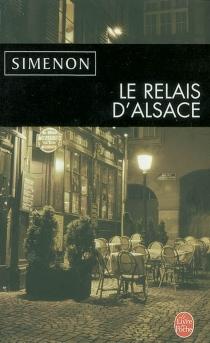 Le relais d'Alsace - GeorgesSimenon
