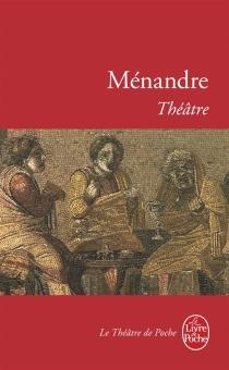 Théâtre - Ménandre