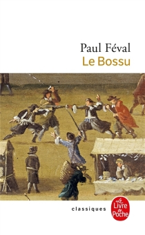 Le bossu - PaulFéval