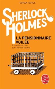 Nouvelles archives sur Sherlock Holmes - Arthur ConanDoyle