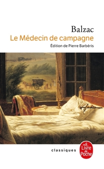 Le médecin de campagne| Suivi de La confession inédite - Honoré deBalzac