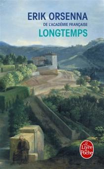 Longtemps - ErikOrsenna