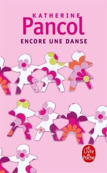 Encore une danse - KatherinePancol