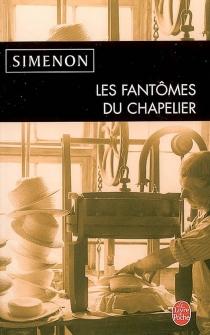 Les fantômes du chapelier - GeorgesSimenon