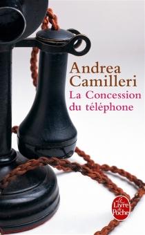 La concession du téléphone - AndreaCamilleri