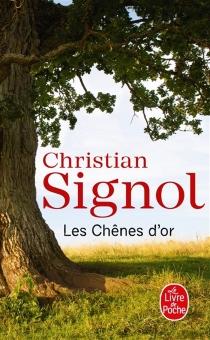 Les chênes d'or - ChristianSignol