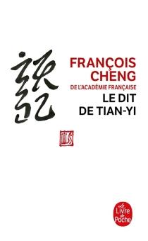 Le dit de Tian-yi - FrançoisCheng