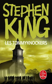 Les Tommyknockers - Stephen King