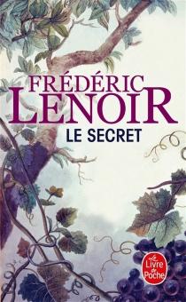 Le secret - FrédéricLenoir