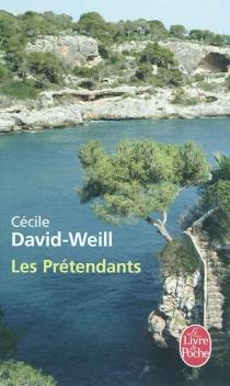 Les prétendants - CécileDavid-Weill